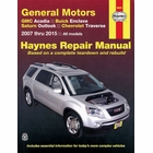 GM Haynes Repair Manual: Acadia, Enclave, Outlook, Traverse 2007-2015