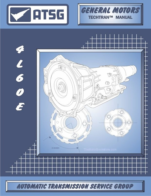 GM THM 4L60-E Transmission Rebuild Manual 1993-2012 | ATSG