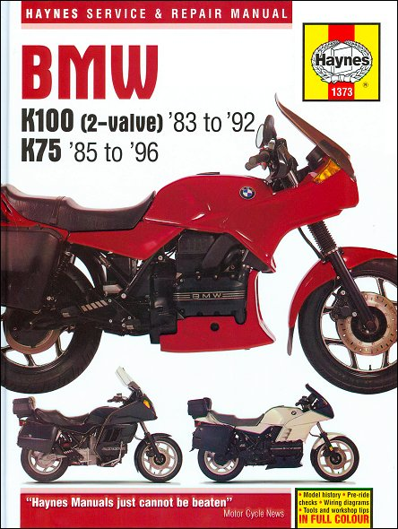 BMW K75, K100, K100RS, K100LT Repair Manual 1983-1996 | Haynes 1373