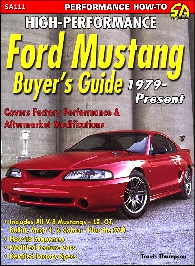High-Performance Ford Mustang Buyer's Guide: 1979-2005