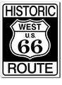 """Historic Route -  West U.S. 66\"" Tin Sign"
