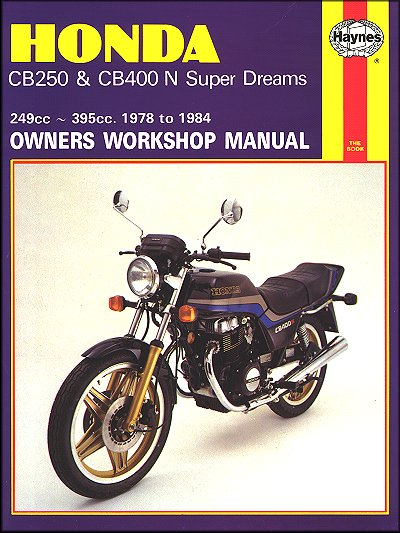 honda cb250 cb400 n super dream repair manual 1978 1984 haynes rh themotorbookstore com Honda CB450 Honda CB100