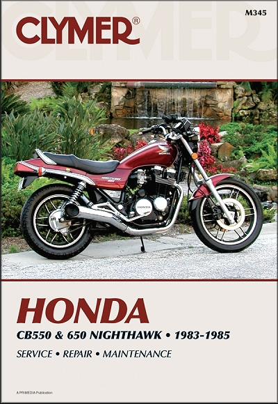 honda cb550 cb650 nighthawk repair manual 1983 1985 clymer rh themotorbookstore com cb550 maintenance manual honda cb550 service manual download