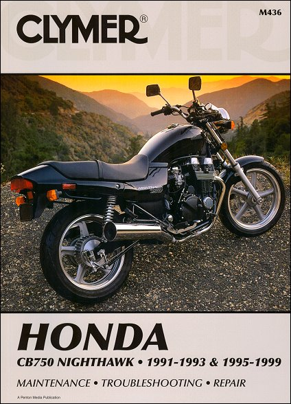 honda cb750 nighthawk repair manual 1991 1999 clymer m436 rh themotorbookstore com 1993 Honda CB750 Nighthawk 1991 honda cb750 nighthawk service manual