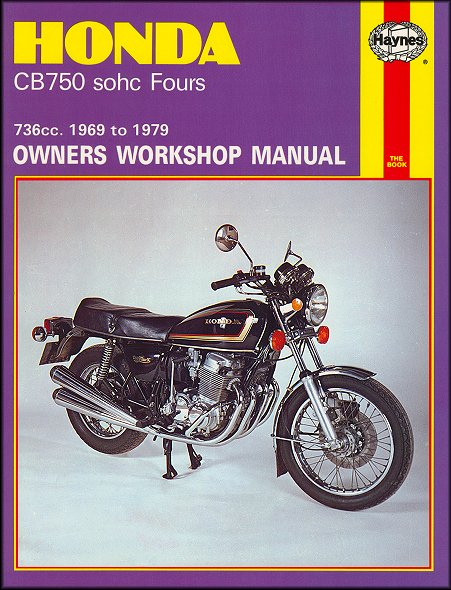 Honda CB750 SOHC Fours Repair Service Manual 1969-1979