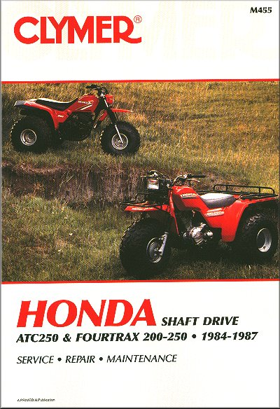 honda trx200 atc250 fourtrax 250 atv repair manual 1984 1987 rh themotorbookstore com 1994 Honda FourTrax 200 1987 Honda FourTrax 200