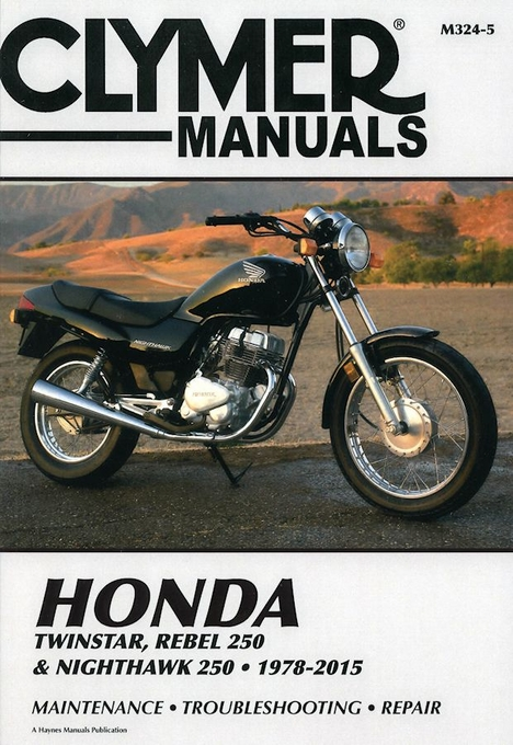 honda twinstar rebel nighthawk repair manual 1978 2015 clymer rh themotorbookstore com 12H802 Manual Chilton Manuals