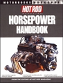 Hot Rod Horsepower Handbook: Chevy and Ford V-8 Small Block Engines