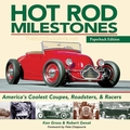 Hot Rod Milestones