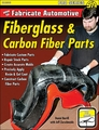 How to Fabricate Firberglass and Carbon Fiber Parts