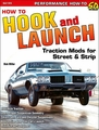 How-To Hook and Launch: Traction Mods for Drag Racing