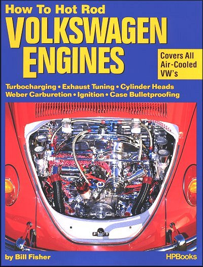 How to Hot Rod Air-Cooled VW Engines