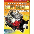 How to Rebuild and Modify Chevy 348, 409 Engines