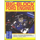 How to Rebuild Big-Block Ford Engines: FE & FT Models, All Years