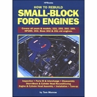 How to Rebuild Small-Block Ford Engines: All Years and Models