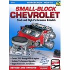 How To Rebuild The Small Block Chevy: Stock and High-Performance Rebuilds