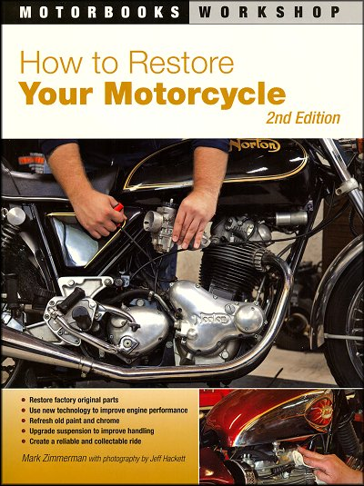 How to Restore Your Motorcycle 2nd Edition