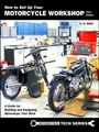 How to Set Up Your Motorcycle Workshop 3rd Edition
