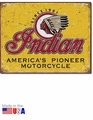 """Indian - America's Pioneer Motorcycle\"" Tin Sign"