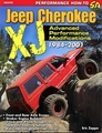 Jeep Cherokee XJ 1984-2001: Advanced Performance Modifications