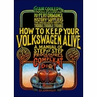 John Muir's How To Keep Your VW Alive