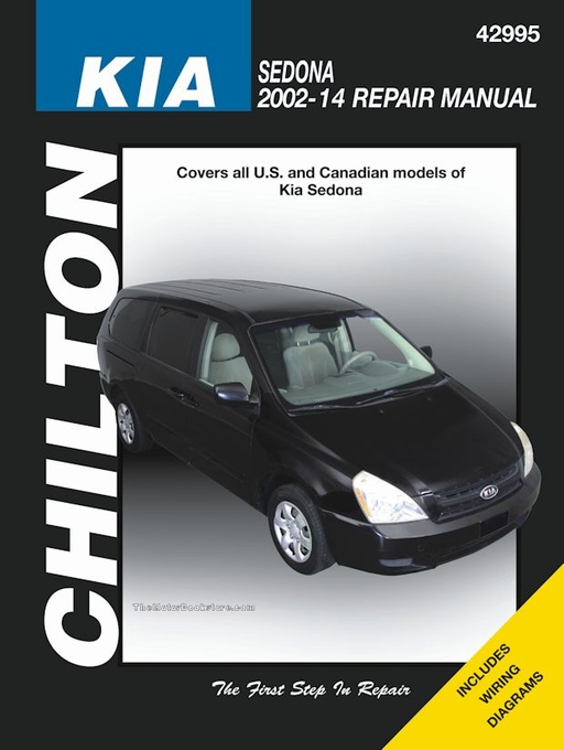 Kia Sedona Repair Manual (Chilton): 2002-2014