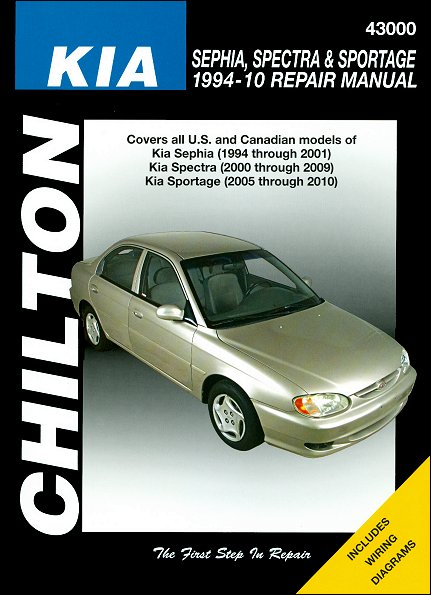 kia sephia spectra sportage repair manual 1994 2010 chilton rh themotorbookstore com Kia Shuma Full Equipment Kia Spectra