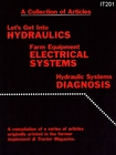 Let's Get Into Hydraulics; Hydraulic System Diagnosis; Farm Equip. Electrical Systems