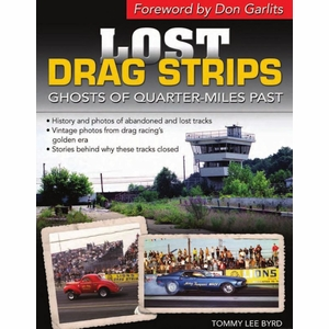 Lost Drag Strips: Ghosts of Quarter Miles Past