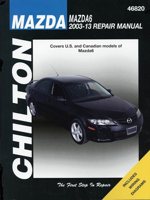 mazda mazda6 repair manual 2003 2013 2 3l 2 5l 3 0l 3 7l rh themotorbookstore com 2003 Mazda 6 Owner's Manual 2003 mazda 6 workshop service manual