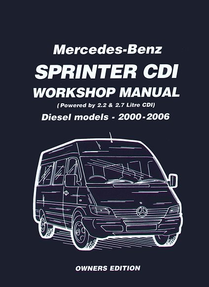 mercedes benz dodge sprinter cdi diesel repair manual 2000 2006 rh themotorbookstore com 2006 Dodge Sprinter Camper 2006 Dodge Sprinter Interior