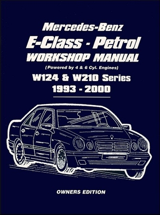 Mercedes benz e class w124 w210 repair manual 1993 2000 for Mercedes benz e class manual