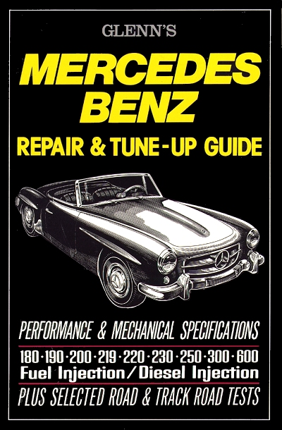 Mercedes-Benz Repair Tune-Up Guide 1951-1966 - Glenn\'s