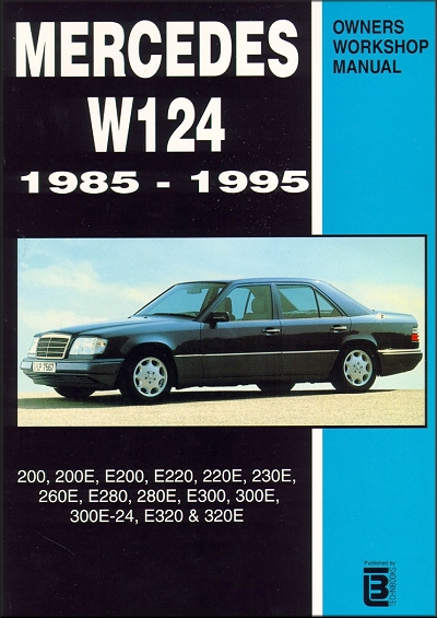 Mercedes Benz Repair Manual: 200, 200E, E200, E220, 220E,
