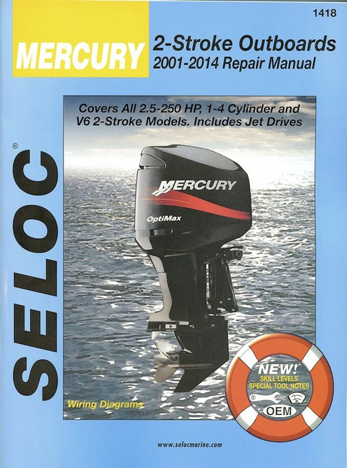 Mercury 2.5-250 HP, 1-4 Cylinder & V-6 2-Stroke Repair Manual 2001-2014