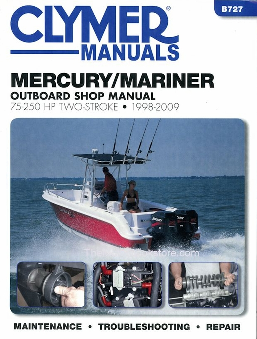 mercury mariner 75 250 hp 2 stroke repair manual 1998 2009 clymer rh themotorbookstore com 1988 Mariner 50 HP 60 HP Johnson Outboard Parts