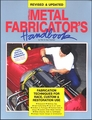 Metal Fabricator's Handbook: Race, Custom, Restoration