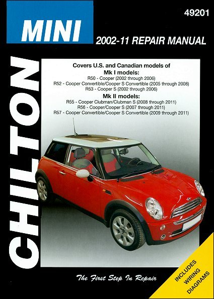 mini cooper mk i mk ii repair manual 2002 2011 chilton rh themotorbookstore com Mini Paceman 2017 Mini Clubman