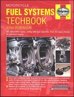 Motorcycle Fuel Systems Techbook: Carburetors, Fuel Injection