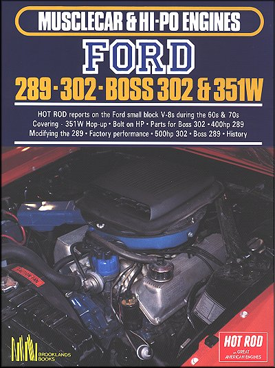 Musclecar & Hi-Po Engines Ford 289, 302, Boss 302, and 351W by Hot Rod Magazine
