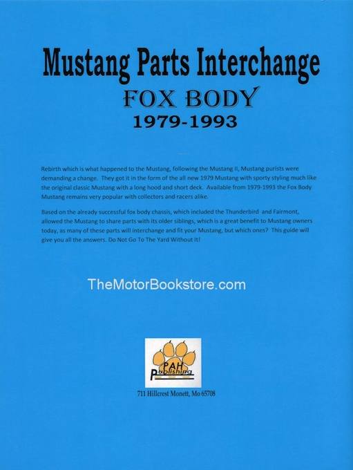 Fox Body Parts >> Mustang Parts Interchange Fox Body Guide 1979 1993 Pah