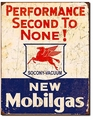 """New Mobilgas - Performance Second to None!\"" Tin Sign"