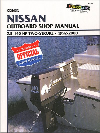 nissan outboard repair manual by clymer 1992 2000 rh themotorbookstore com