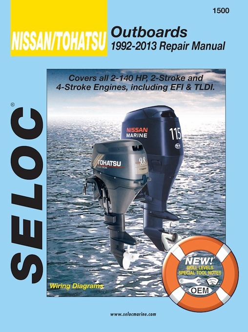 nissan tohatsu 2hp 140hp outboard repair manual 1992 2013 seloc rh themotorbookstore com Parts Manual Parts Manual