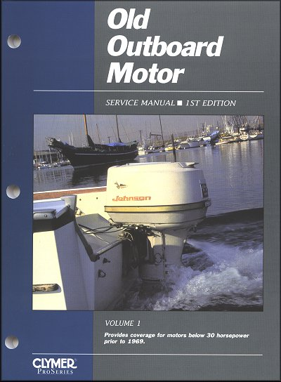 Old Outboard Motor Service Manual  Under 30hp  Pre
