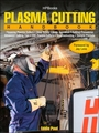 Plasma Cutting Handbook: Operation, Tips, Safety