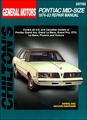 Pontiac Grand Am, Grand Le Mans, Grand Prix, GTO, Le Mans, Phoenix, Ventura Repair Manual 1974-1983
