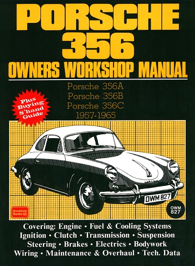 1957 1965 porsche 356a, 356b, 356c owners workshop manual  porsche 356 owners workshop manual 356a, 356b, 356c, 1957 1965