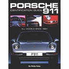 Porsche 911 Identification Guide: All Models Since 1964