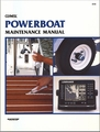 Powerboat Maintenance Manual: Maintain Your Boat and On-Board Equipment